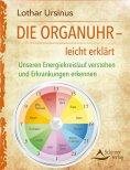 eBook: Die Organuhr - leicht erklärt
