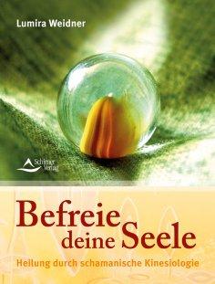 eBook: Befreie deine Seele