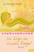 ebook: Die Liga der blonden Engel