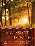 eBook: Die Weisheit des Waldes