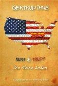 eBook: Gertrud Ihne. Kurt und Trudy. Die Reise Leben.