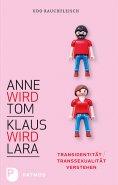 ebook: Anne wird Tom - Klaus wird Lara