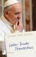 ebook: Lieber Bruder Franziskus