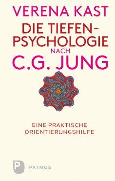 ebook: Die Tiefenpsychologie nach C.G.Jung