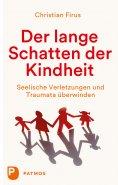 eBook: Der lange Schatten der Kindheit