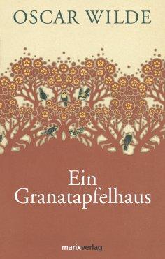 eBook: Ein Granatapfelhaus