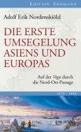 eBook: Die erste Umsegelung Asiens und Europas