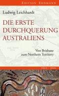 eBook: Die erste Durchquerung Australiens