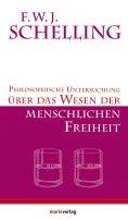 ebook: Philosophische Untersuchungen über das Wesen der menschlichen Freiheit