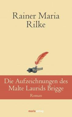 eBook: Die Aufzeichnungen desMalte Laurids Brigge