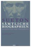 eBook: Sueton: Sämtliche Biographien