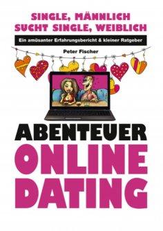 eBook: Abenteuer Online Dating