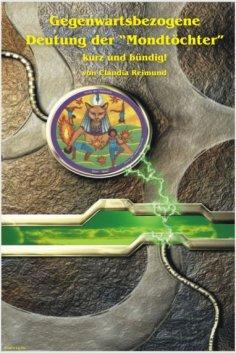 eBook: Gegenwartsbezogene Deutung der Mondtöchter kurz und bündig