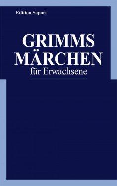 eBook: Grimms Märchen für Erwachsene