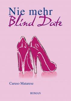 eBook: Nie mehr Blind Date