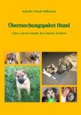 eBook: Überraschungspaket Hund