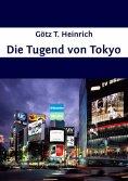 eBook: Die Tugend von Tokyo