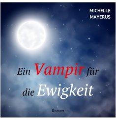 ebook: Ein Vampir für die Ewigkeit
