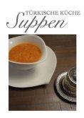 eBook: Türkische Küche Suppen
