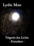 eBook: Trägerin des Lichts - Erstarken