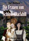 eBook: Die Frauen von Schloss Blackhill