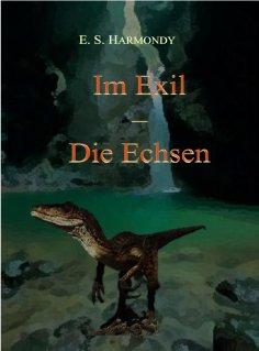 ebook: Im Exil - Die Echsen