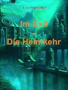 ebook: Im Exil - Die Heimkehr