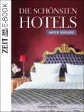 ebook: Die schönsten Hotels unter 100 Euro