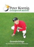 eBook: Erfolgreich Golfen - Grundschläge