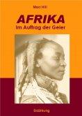 eBook: AFRIKA - Im Auftrag der Geier