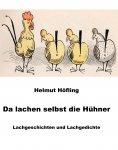 eBook: Da lachen selbst die Hühner