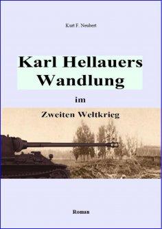 eBook: Karl Hellauers Wandlung im Zweiten Weltkrieg