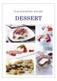 ebook: Italienische Küche Dessert