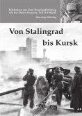 eBook: Von Stalingrad bis Kursk