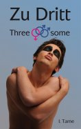 eBook: Zu Dritt. Threesome