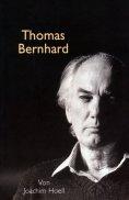 eBook: Thomas Bernhard. Ein Portrait