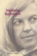 eBook: Ingeborg Bachmann. Ein Portrait