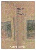 eBook: Unser aller Psychose