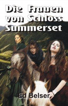 eBook: Die Frauen von Schloss Summerset
