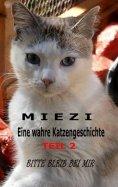 eBook: Miezi – Eine wahre Katzengeschichte Teil 2
