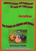 eBook: Gitarren Schlag- und Zupfmuster für mehr als 1.000 Songs