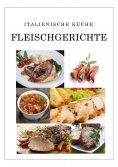 ebook: Italienische Küche Fleischgerichte