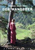 eBook: Stunde ohne Zeit Der Wanderer