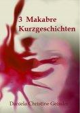 eBook: 3 Makabre KURZGESCHICHTEN