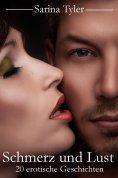 ebook: Schmerz und Lust - 20 erotische Geschichten