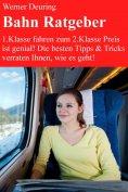 eBook: Bahn Ratgeber 2014 für Gelegenheits-, Vielfahrer + Pendler