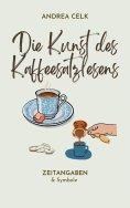 eBook: Die Kunst des Kaffeesatzlesen