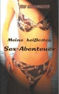 eBook: Meine heißesten Sex-Abenteuer