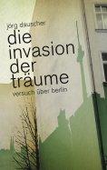 eBook: Die Invasion der Träume