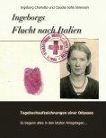 eBook: Ingeborgs Flucht nach Italien